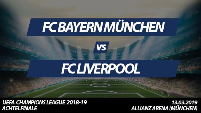 Champions League Tickets: FC Bayern - FC Liverpool, 13.3.2018 (Achtelfinale)