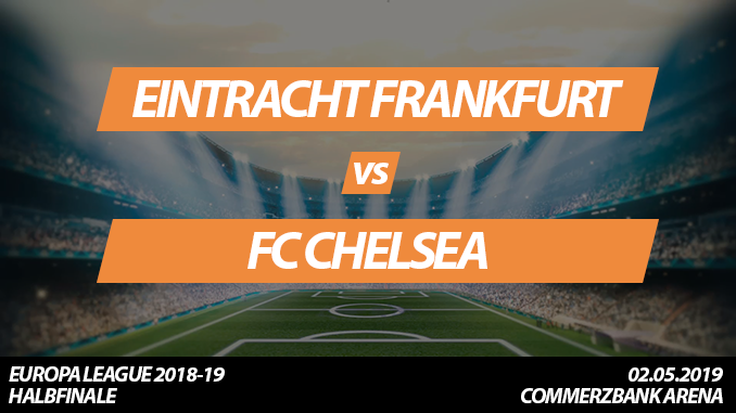 ᐅ Europa League Tickets: Eintracht Frankfurt - FC Chelsea, 2.5.2019